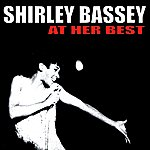 Shirley Bassey Shirley Bassey At Her Best