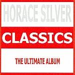 Horace Silver Classics