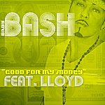 Baby Bash Good For My Money