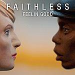 Faithless Feelin Good (Feat. Dido) (Radio Edit)