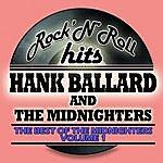 Hank Ballard & The Midnighters The Best Of The Midnighters Vol 1