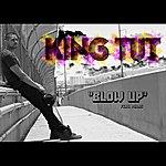 King T.U.T. Blow Up (Feat. Midas)