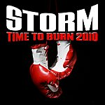 Storm Time To Burn 2010