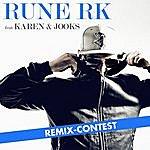 Rune RK Har Det Hele (Remix-Contest)