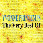 Yvonne Printemps The Very Best Of
