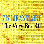 Zizi Jeanmaire The Very Best Of