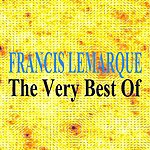 Francis Lemarque The Very Best Of