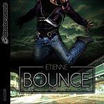 Etienne Bounce