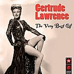 Gertrude Lawrence The Very Best Of