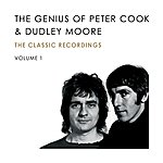 Peter Cook The Genius Of Peter Cook And Dudley Moore (Volume 1)