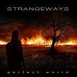 Strangeways Perfect World