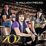 ZO2 A Million Pieces