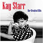 Kay Starr Her Greatest Hits