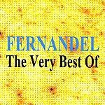 Fernandel The Very Best Of