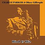 Charlie Parker Bird & Diz
