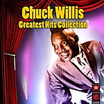 Chuck Willis Greatest Hits Collection