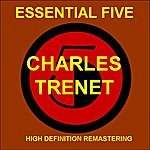 Charles Trenet Charles Trenet - Essential 5 (High Quality Restoration & Mastering)