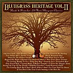 Bill Harrell Bluegrass Heritage, Vol. 2: Roots And Branches - 25 More Bluegrass Classics