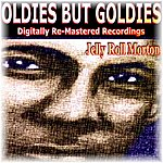 Jelly Roll Morton Oldies But Goldies Presents Jelly Roll Morton
