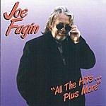 Joe Fagin All The Hits Plus More