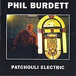 Phil Burdett Patchouli Electric