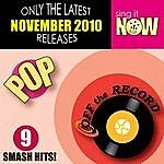 Off The Record November 2010: Pop Smash Hits