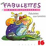 Anne Sylvestre Les Fabulettes 16/ Fabulettes Aux Lumières