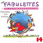 Anne Sylvestre Les Fabulettes 14 / Fabulettes Aux Oiseaux