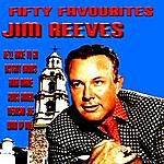 Jim Reeves Jim Reeves Fifty Favourites