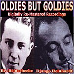 Bix Beiderbecke Oldies But Goldies Presents Bix Beiderbecke And Django Reinhardt