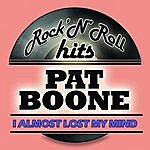 Pat Boone I Almost Lost My Mind (Remastered)
