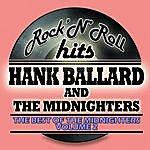 Hank Ballard & The Midnighters The Best Of The Midnighters Vol 2