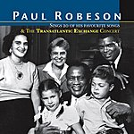Paul Robeson Sings 20 Favourite Songs/Transatlantic Exchange Concert