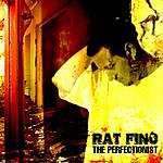 Rat Finc The Perfectionist
