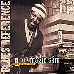 Magic Slim Highway Is My Home (Blues Reference (Recorded In France 1978))