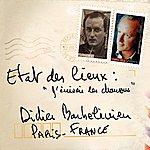 Didier Barbelivien Etat Des Lieux : J'écrivais Des Chansons