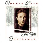 Collin Raye Christmas: The Gift