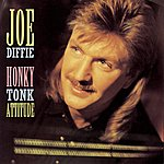 Joe Diffie Honky Tonk Attitude