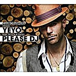 Yeyo Please Dj (Español) (Feat. Notch & Itagui From Locos Por Juana)