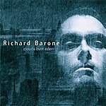 Richard Barone Clouds Over Eden