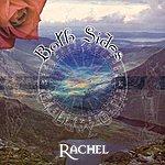 Rachel O'r Ddwy Ochr / Both Sides