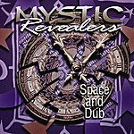 Mystic Revealers Space And Dub