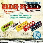 Big Red Wicked Best Of