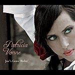 Patricia Vonne Joe's Gone Ridin'