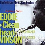 Eddie 'Cleanhead' Vinson Kidney Stew (The Definitive Black & Blue Sessions (Nice, France 1978))