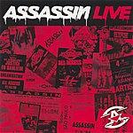 Assassin Assassin Live