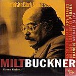 Milt Buckner Green Onions (1975-1977) (The Definitive Black & Blue Sessions)
