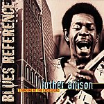 Luther Allison Standing At The Crossroad (Blues Reference (Recorded In France 1977))