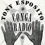 Tony Esposito Conga Radio