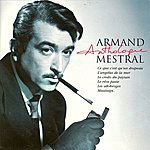 Armand Mestral Armand Mestral Anthologie Vol 1